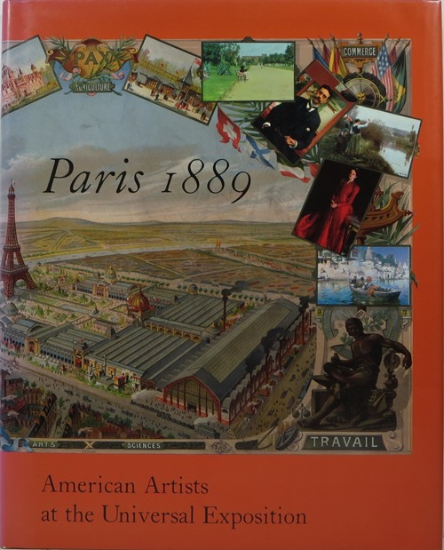 Image for Paris 1889: American Artists at the Universal Exposition