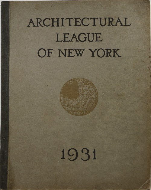 Image for Year Book of the Architectural League of New York and Catalogue of the Forty-Sixth Annual Exhibition