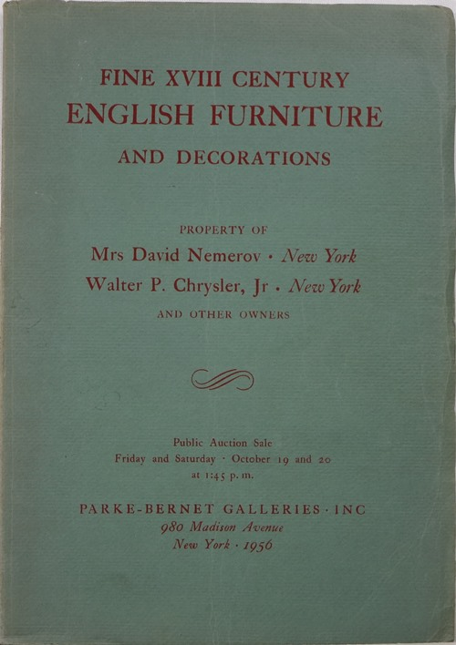 Image for Fine XVIII Century English Furniture and Decorations, Property of Mrs. David Nemerov, Walter P. Chrysler, Jr, and Other Owners, Sale 1700, October 19 and 20, 1956