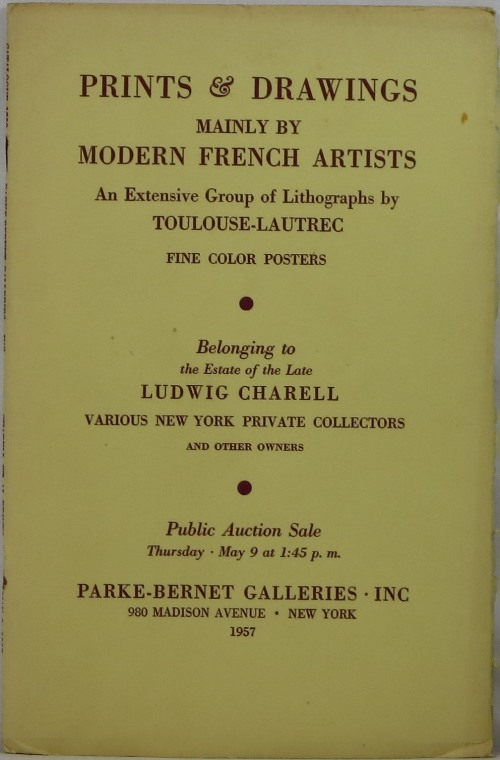 Image for Prints & Drawings Mainly by Modern French Artists, An Extensive Group of Lithographs by Toulouse-Lautrec, Fine Color Posters, Belonging to the Estate of the Late Ludwig Charell, et al, Sale 1758, May 9, 1957