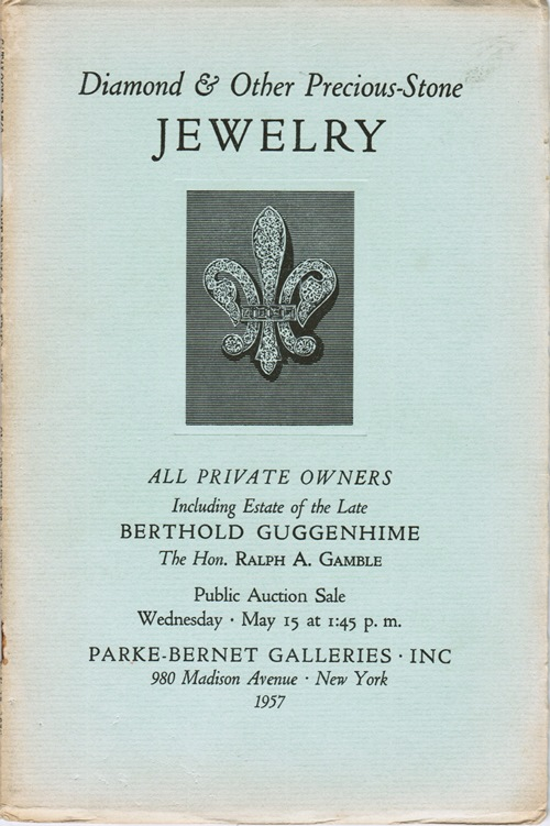 Image for Diamond & Other Precious-Stone Jewelry, All Private Owners Including Estate of the Late Berthold Guggenhime, The Hon. Ralph A. Gamble, May 15, 1957 (Sale 1760)