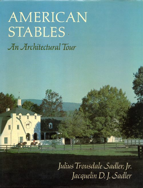 Image for American Stables: An Architectural Tour