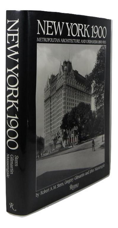 Image for New York 1900: Metropolitan Architecture and Urbanism 1890-1915