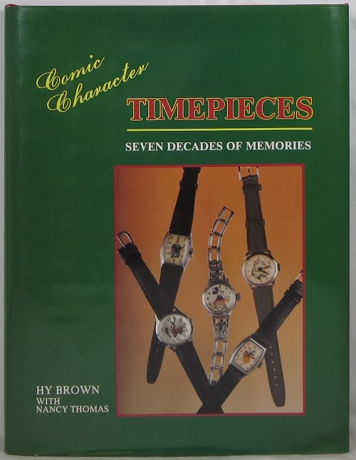 Image for Comic Character Timepieces: Seven Decades of Memories