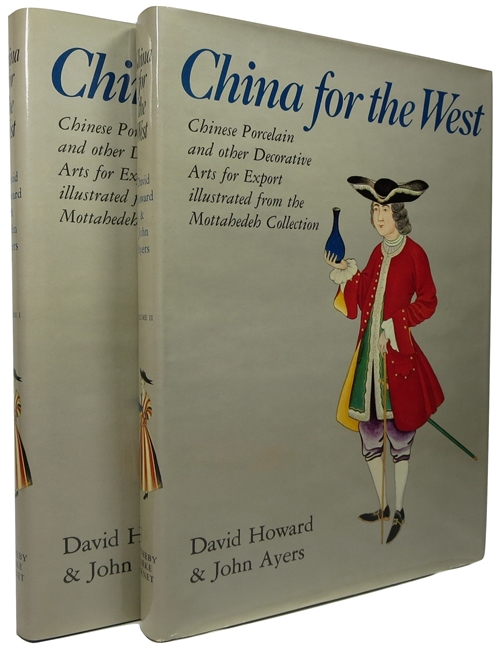 Image for China for the West: Chinese Porcelain and Other Decorative Arts for Export Illustrated from the Mottahedeh Collection