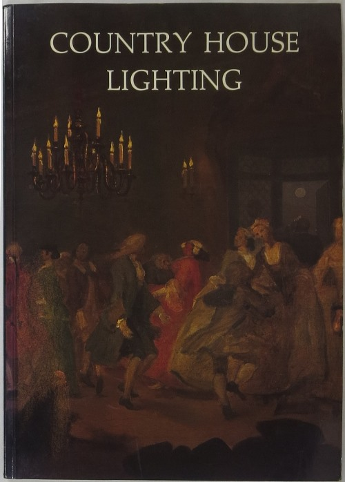 Image for Country House Lighting 1660-1890