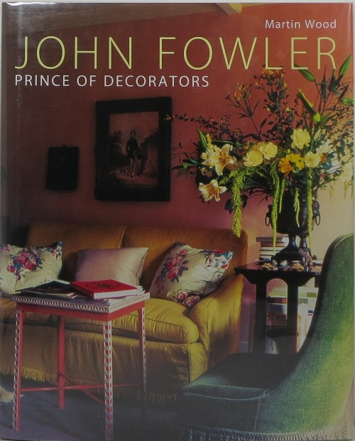 Image for John Fowler: Prince of Decorators