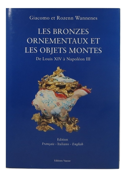 Image for Ornamental Bronzes and 'Objets Montes': From Louis XIV to Napoleon III