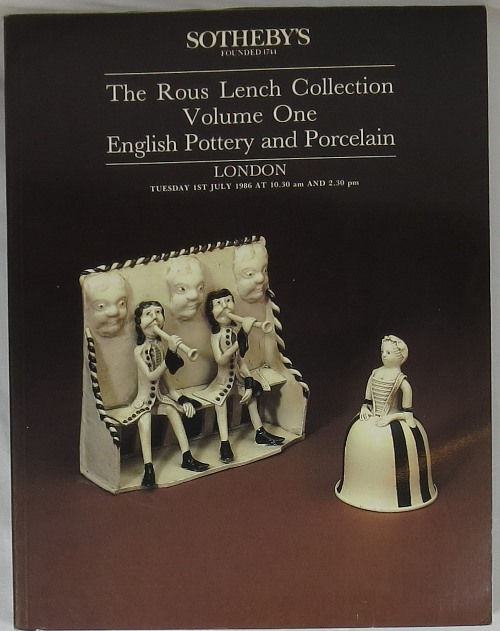 Image for The Rous Lench Collection, Volume One, English Pottery and Porcelain, July 1, 1986