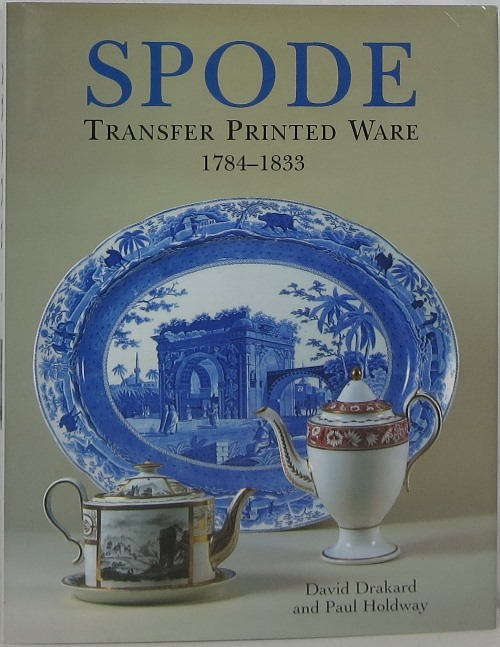 Image for Spode Transfer Printed Ware 1784-1833