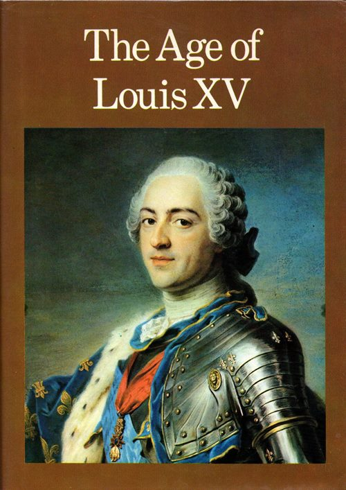 Image for The Age of Louis XV