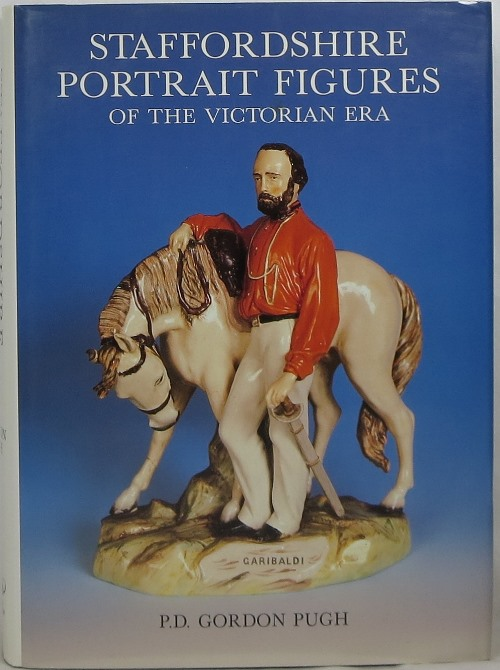 Image for Staffordshire Portrait Figures and Allied Subjects of the Victorian Era including the Definitive Catalogue