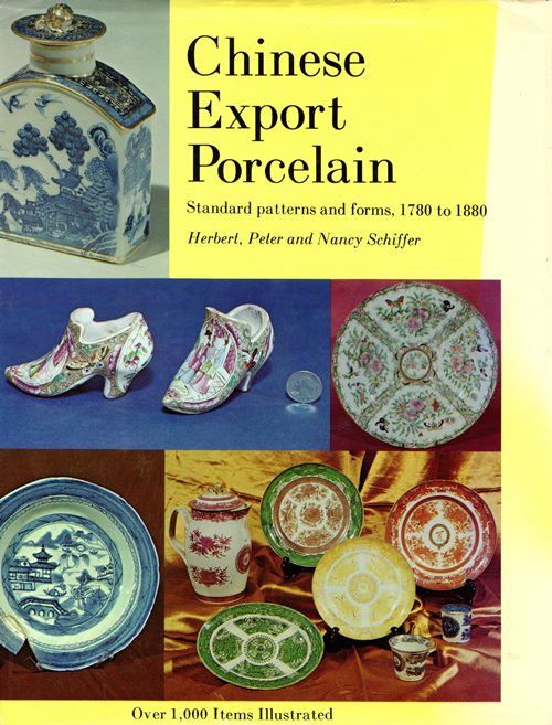 Image for Chinese Export Porcelain: Standard Patterns and Forms, 1780 to 1880
