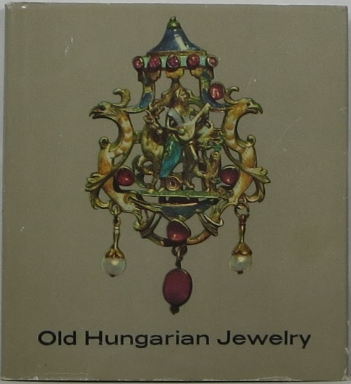 Image for Old Hungarian Jewelry