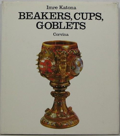 Image for Beakers, Cups, Goblets