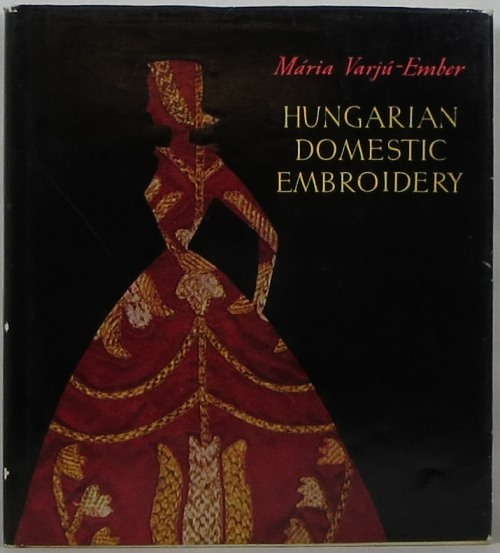 Image for Hungarian Domestic Embroidery