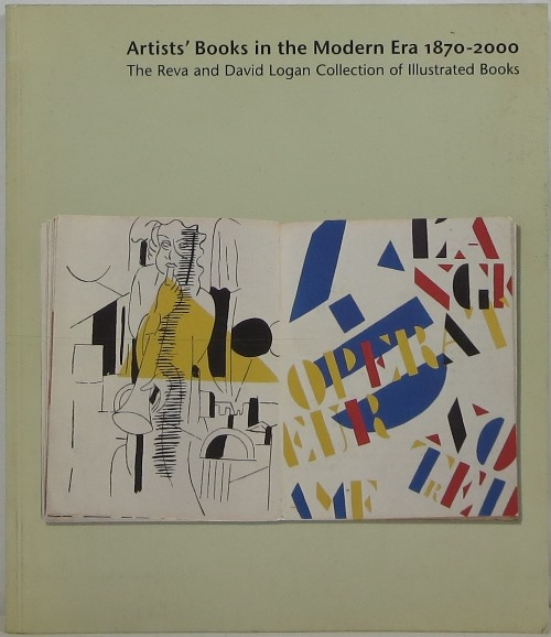 Image for Artists' Books in the Modern Era 1870-2000: The Reva and David Logan Collection of Illustrated Books