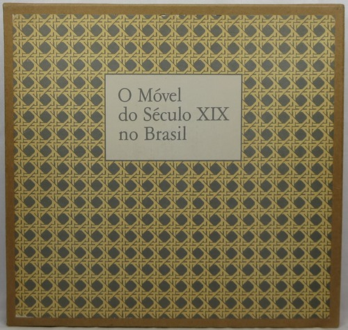 Image for O Movel do Seculo XIX no Brasil