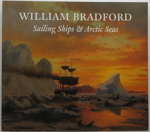 Image for William Bradford: Sailing Ships & Arctic Seas