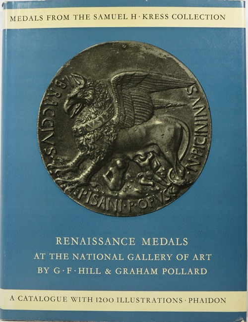 Image for Renaissance Medals from the Samuel H. Kress Collection at the National Gallery of Art: Based on the Catalogue of Renaissance Medals in the Gustave Dreyfus Collection