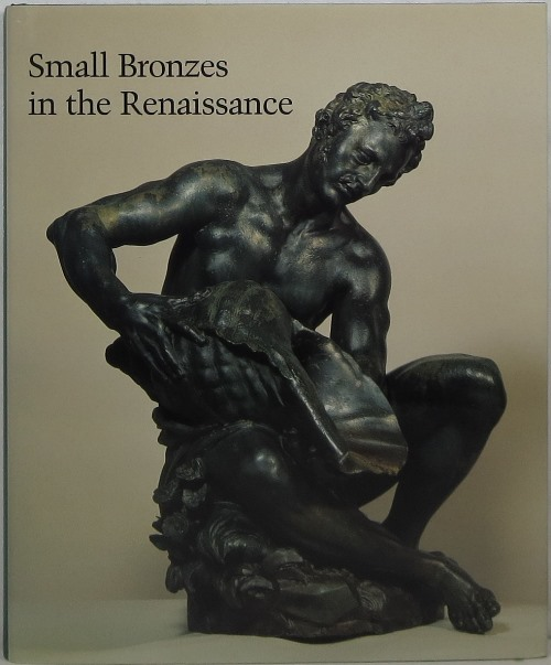Image for Small Bronzes in the Renaissance