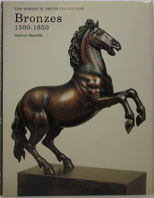 Image for Bronzes 1500-1650: The Robert M. Smith Collection