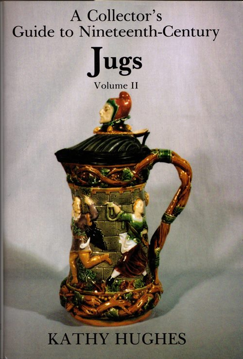 Image for A Collector's Guide to Nineteenth Century Jugs, Volume II