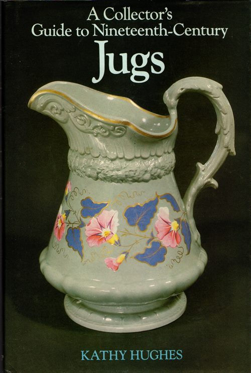 Image for A Collector's Guide to Nineteenth Century Jugs