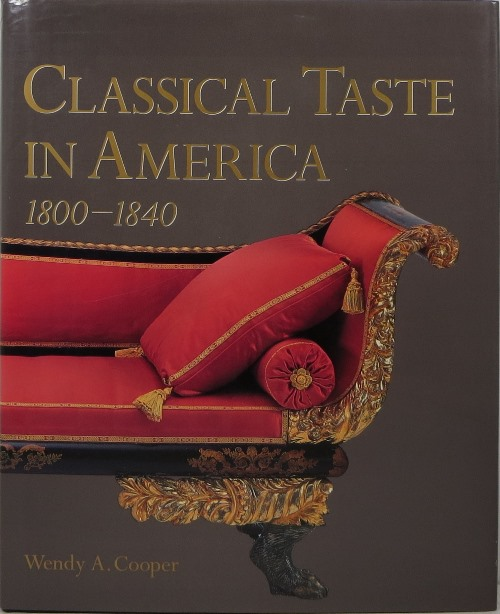 Image for Classical Taste in America 1800-1840