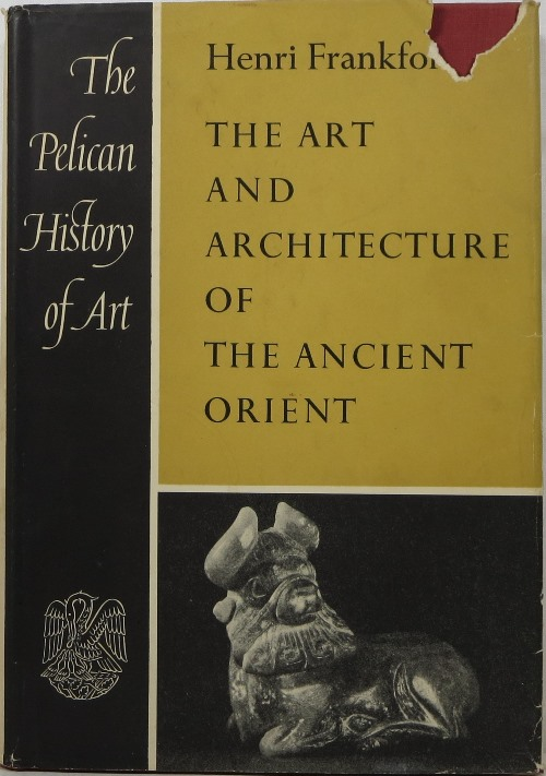 Image for The Art and Architecture of the Ancient Orient