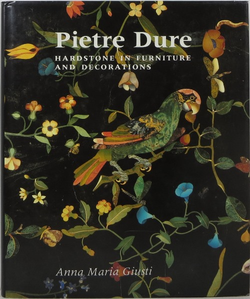 Image for Pietre Dure: Hardstone in Furniture and Decorations