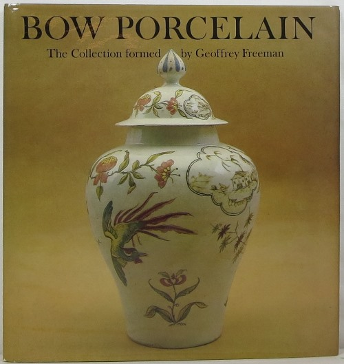 Image for Bow Porcelain: The Collection Formed by Geoffrey Freeman