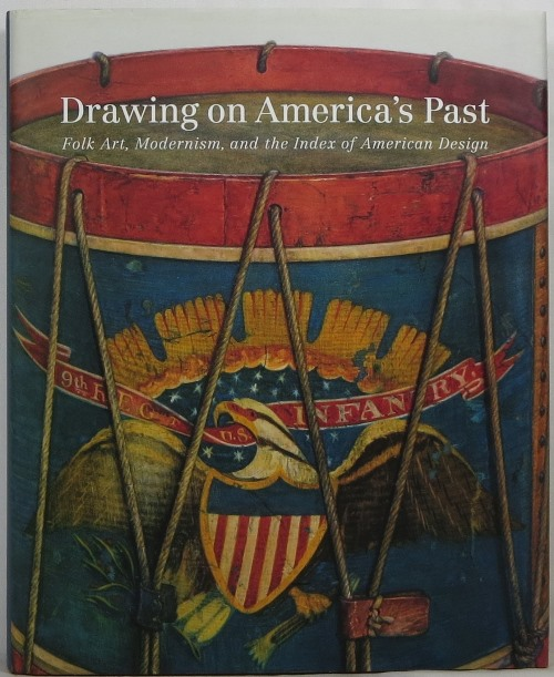 Image for Drawing on America's Past: Folk Art, Modernism, and the Index of American Design