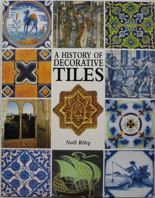 Image for A History of Decorative Tiles