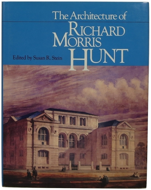 Image for The Architecture of Richard Morris Hunt