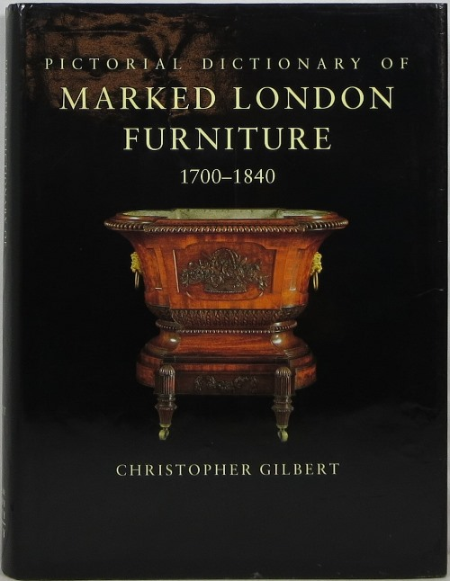 Image for Pictorial Dictionary of Marked London Furniture 1700-1840