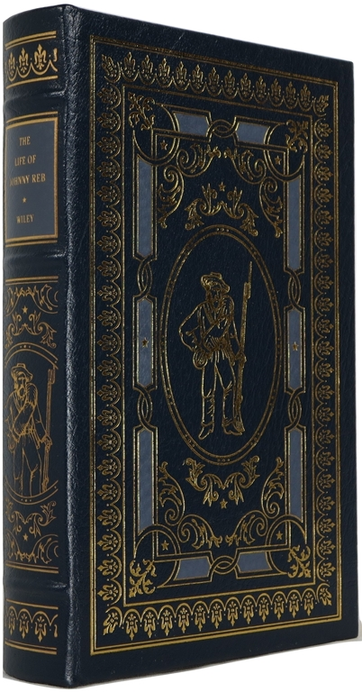 Image for The Life of Johnny Reb: The Common Soldier of the Confederacy: Leather-bound Library of the Civil War