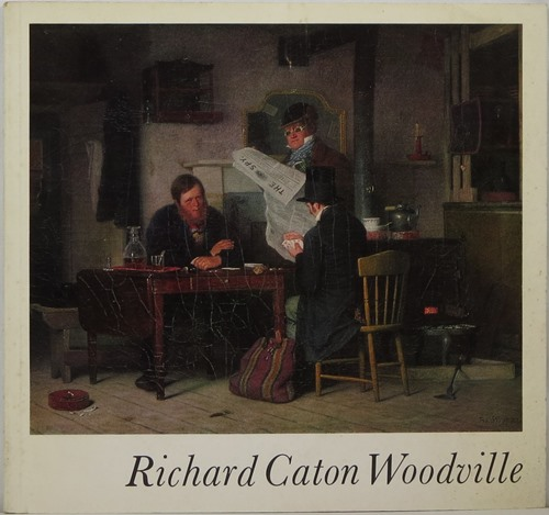 Image for Richard Caton Woodville: An Early American Genre Painter