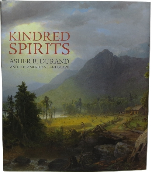 Image for Kindred Spirits: Asher B. Durand and the American Landscape