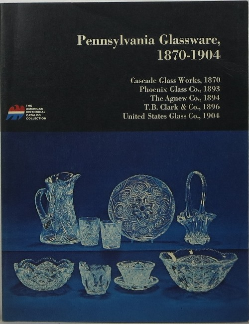 Image for Pennsylvania Glassware, 1870-1904