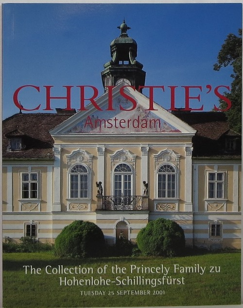 Image for The Collection of the Princely Family zu Hohenlohe-Schillingsfürst, Amsterdam, 25 September 2001