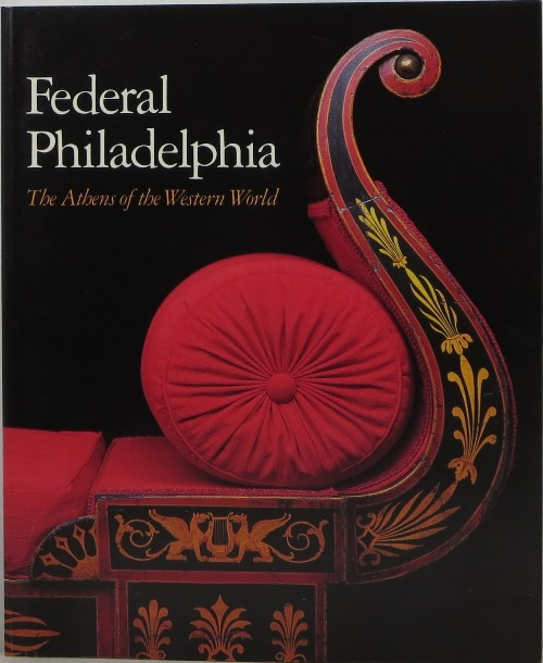 Image for Federal Philadelphia: The Athens of the Western World