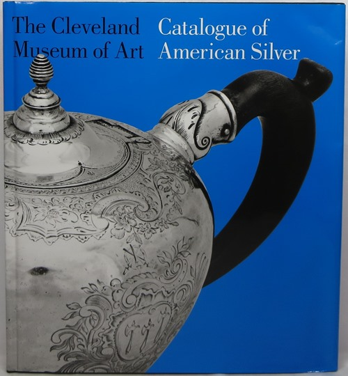 Image for Catalogue of American Silver: The Cleveland Museum of Art