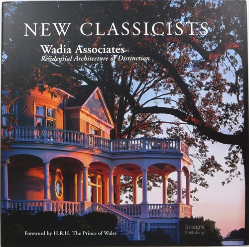 Image for New Classicists: Wadia Associates, Residential Architecture of Distinction