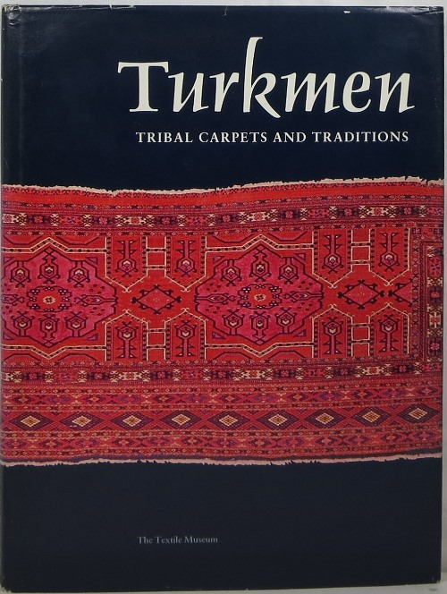 Image for Turkmen Tribal Carpets and Traditions