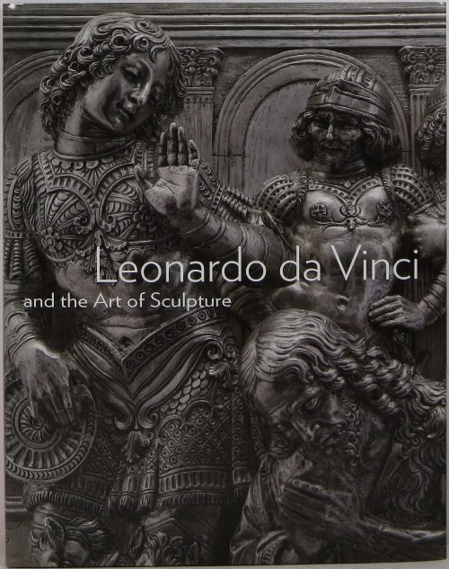 Image for Leonardo da Vinci and the Art of Sculpture