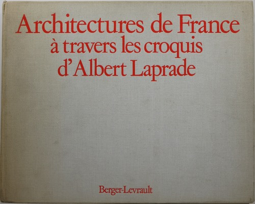 Image for Architectures de France à travers les croquis d'Albert Laprade