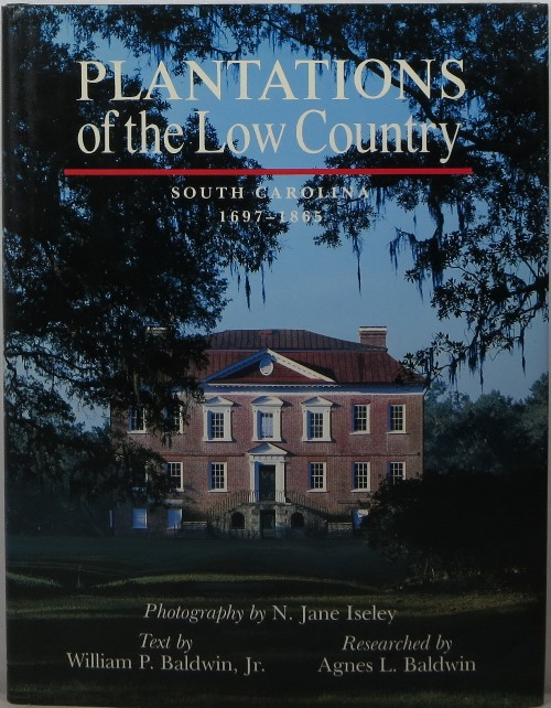 Image for Plantations of the Low Country: South Carolina 1697-1865