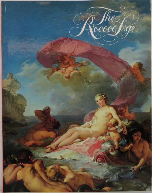 Image for The Rococo Age: French Masterpieces of the Eighteenth Century