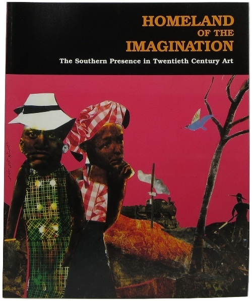 Image for Homeland of the Imagination: The Southern Presence in Twentieth Century Art